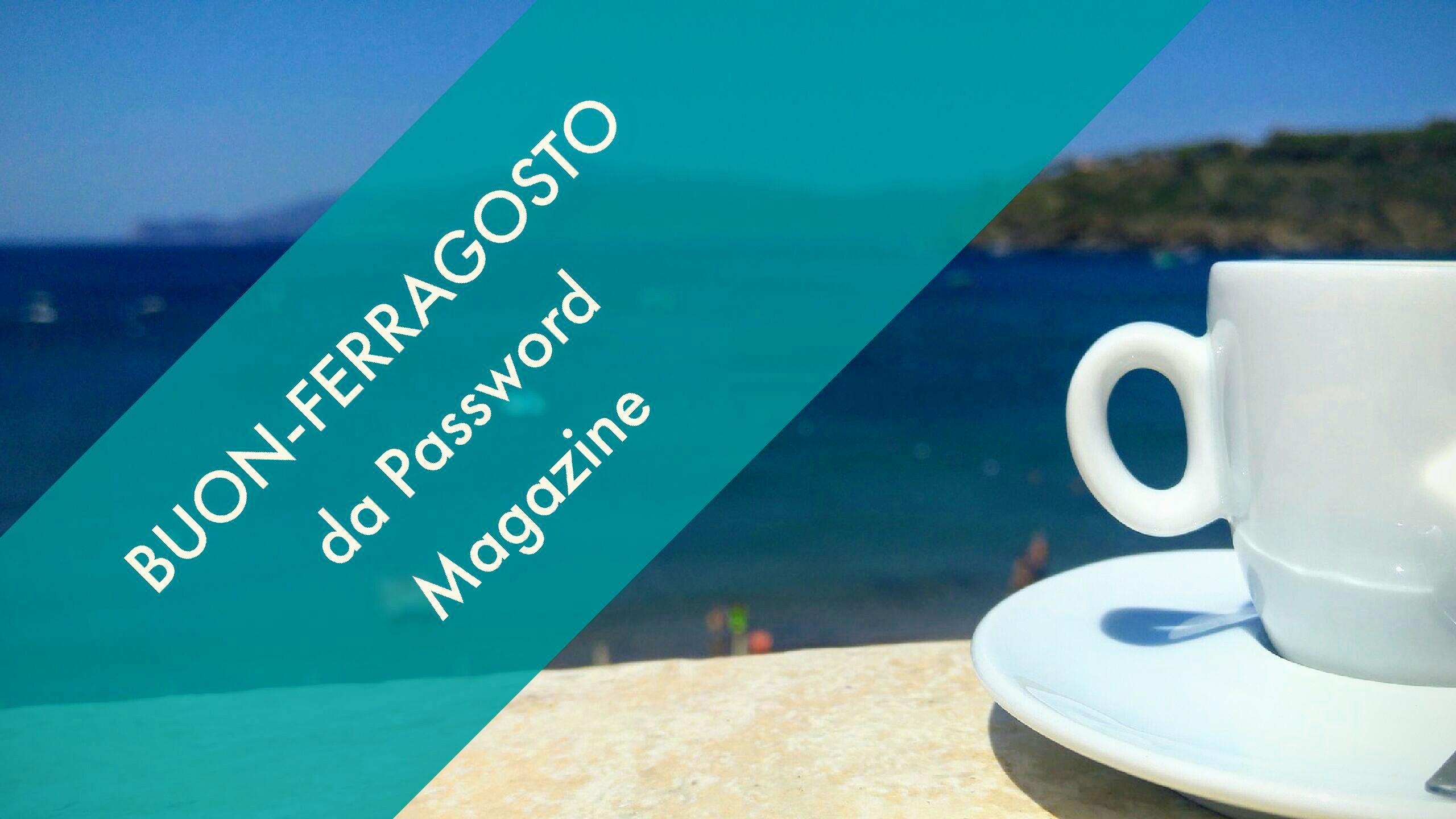 Password ferragosto