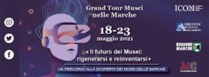 grand tour musei 2021